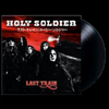 Holy Soldier Last Train on red and black vinyl!border=