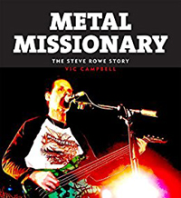 metal missionary steve rowe mortification biography